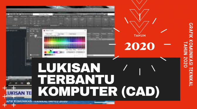 2020 GKT-LUKISAN TERBANTU KOMPUTER (CAD)