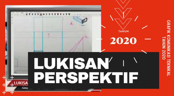2020 GKT-LUKISAN PERSPEKTIF